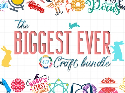 The Biggest Ever Craft Bundle svg graphics craft files craft