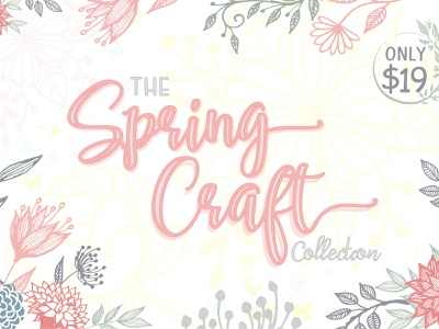 Spring Craft Collection graphicdesigner graphics fonts graphic  design design craftsman crafts spring