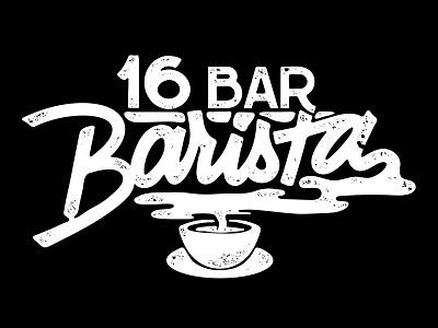 16 Bar Barista Final Screen Version custom design font lettering script type video logo
