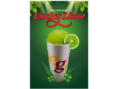 eegee's monthly flavors - Lucky Lime ad eegees green irish st patricks day shamrock clover smoothie fruit slushy lemon lime