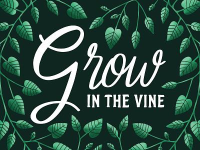 Grow in the Vine music procreate album cover album artwork grow leaves vine illustration typography hand lettering