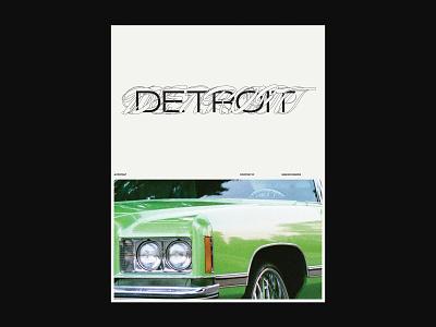 DETROIT swiss branding sans serif grid system editorial type trendy tumblr culture trend detroit auto poster design design graphic graphic design typography