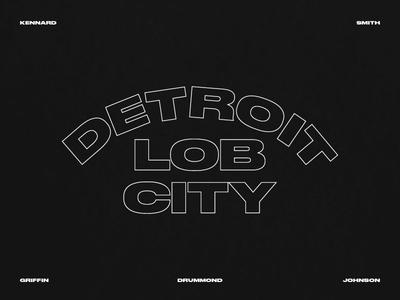 Detroit Lob City