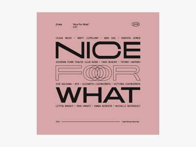 Nice For What adieu stretched type trend tumblr dusty pink good type foundry typography graphic design album art music drizzy drake