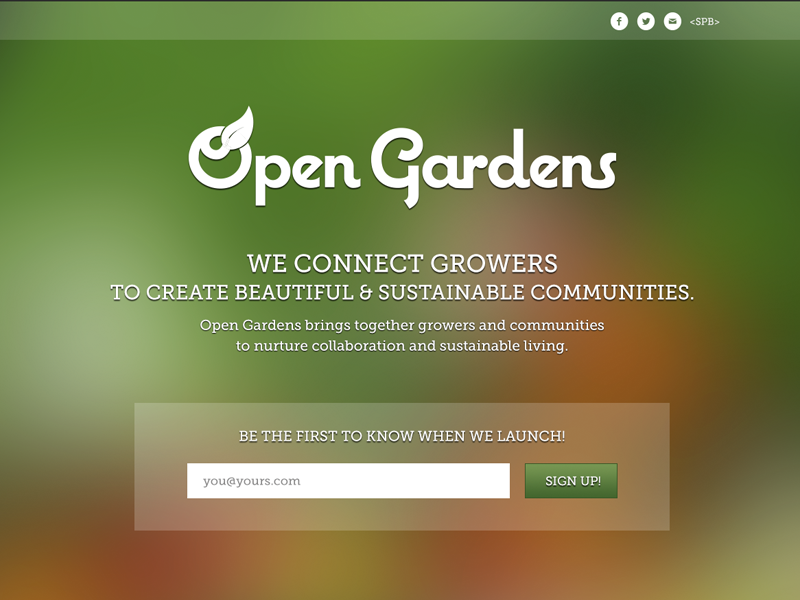 Open Gardens (Splash) landing page web design design blurry blurry background sign up launch page coming soon