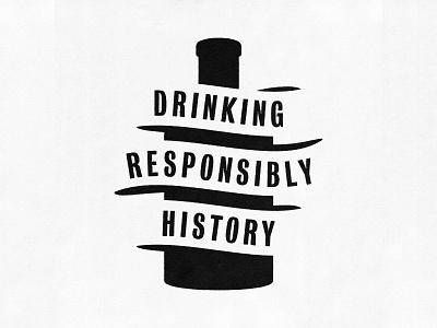 Drinking Responsibly History Logo ribbon whiskey drunkhistory drinkingresponsiblyhistory ironclad bourbon distillery logo