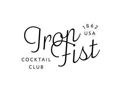 Iron Fist Cocktail Club Logo fist iron club script cocktail logo