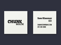 Buisness Cards for Chunk Magazine