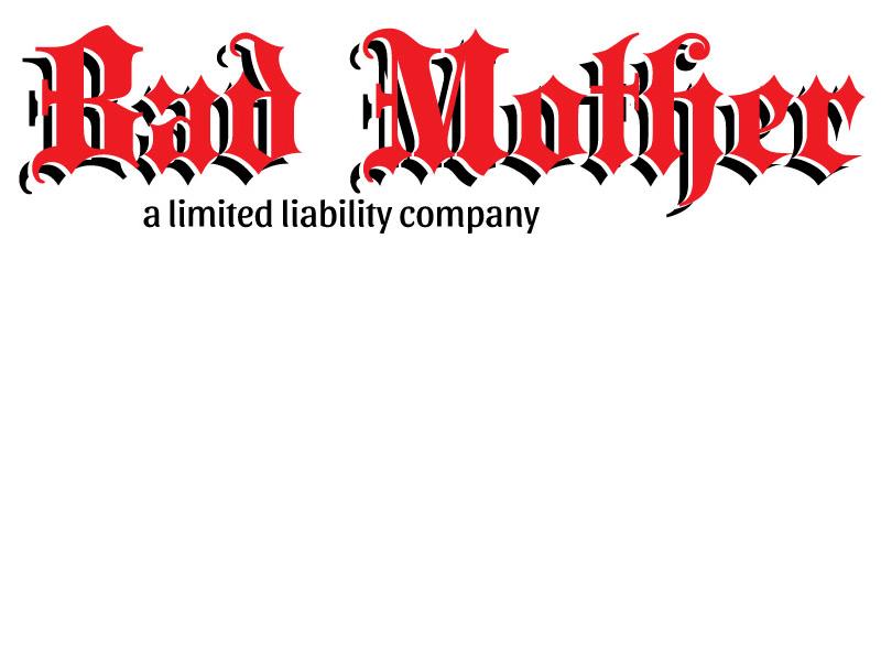 Bad Mother california los angeles nevada reno design art type branding blackletter lettering