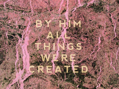 By Him all things were created