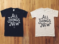 All Things New T-Shirts