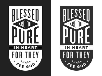Blessed are the pure in heart typography design bible verse knockout gotham liberator