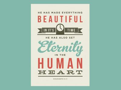 He has made everything beautiful verse typography vintage retro bebas neue gelato script gotham hellenic wide