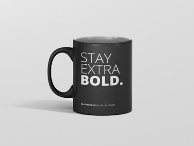 Stay Extra Bold Mug Mockup