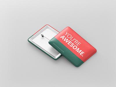You are Awesome Badge Button Mockup rectangle square psd design badge button mockup message button badge mock up mockup
