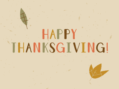 Happy Thanksgiving! fall autumn illustratioin font typeface giveaway holiday thanksgiving thanks happy mainsail cpc leaf