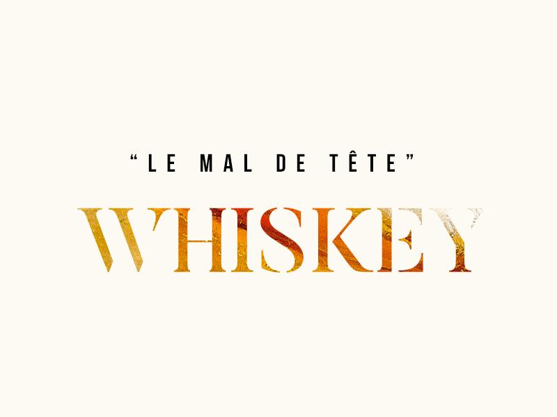 Le Mal de Tête Whiskey party liquid ice drink headache whiskey