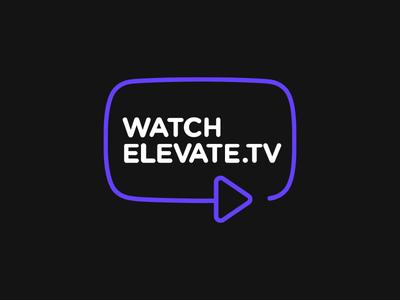 Watch Elevate TV
