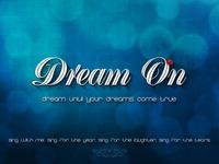 Dream on wallpaper