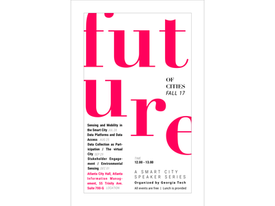 """""""Future of Cities"""" speaker series, poster type poster collection poster challenge poster iteration typography illustration design branding"""