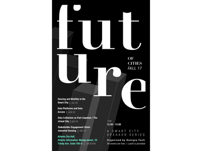 """""""Future of Cities"""" speaker series, poster vector type poster collection poster challenge poster iteration typography illustration design branding"""