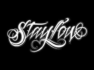 Stay Low rebound script powerscripts logotype logo lettering kaligrafia freehand chicano calligraphy