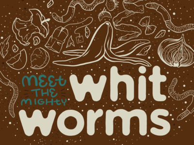 Meet the Mighty Whit-worms