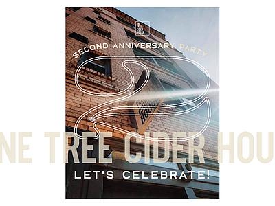 One Tree Cider House 2nd Anniversary anniversary party one tree cider house celebrate party typography 2 anniversary spokane cider