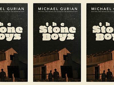 The Stone Boys stars night colorado boys barn slab serif lettering typography wester book cover book