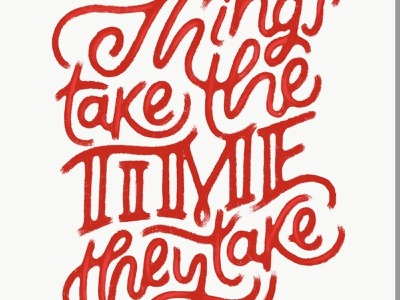 things take the time they take adobe sketch hand lettering lettering