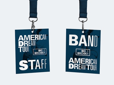 American Dream Tour Collateral band tour badge collateral type typography art direction music record illustration design branding