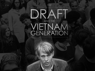 The Draft and the Vietnam Generation identity motion