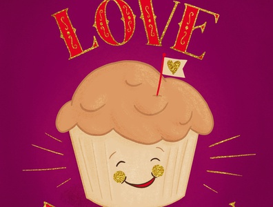 You're My Love Muffin Valentine Card Illustration