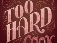 That Sounds too Hard to Cook Lettering Illustration