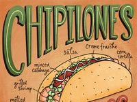 Chipilones Tacos Food Illustration and Lettering