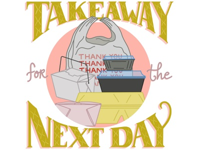 Takeaway For The Next Day Food Waste Editorial Illustration food industry food and drink food waste editorial illustration editorial art editorial food illustration handlettered lettering illustration handdrawn