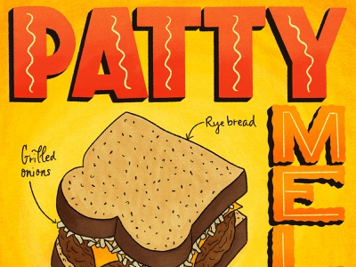 Patty Melt Featured Foods Illustration and Lettering Artwork editorial art editorial illustration food editorial recipe recipe illustration food illustration food and drink type art hand-lettering typography lettering art handlettered lettering illustration