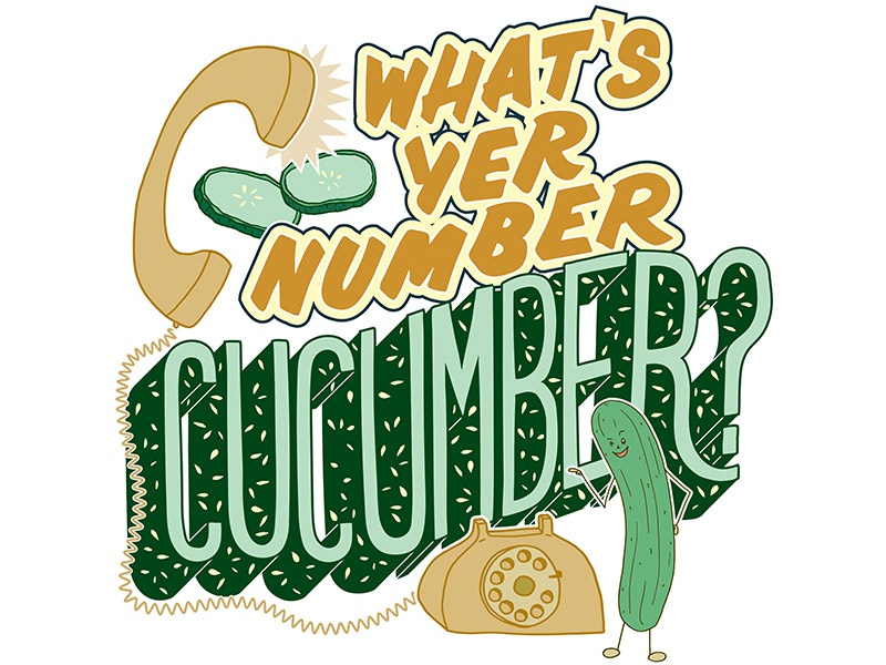 What's Yer Number, Cucumber lettering illustration