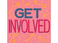 Get Involved Lettering