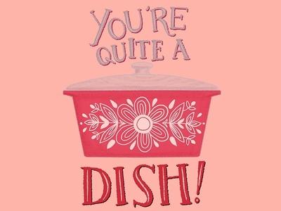 You're Quite a Dish Vintage Kitchen Illustration