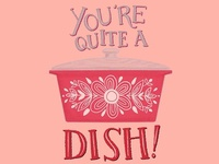 You're Quite a Dish Vintage Kitchen Illustration