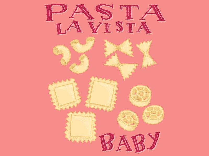 Pasta La Vista Pasta Pun Illustration food pun food illustration kitchen illustration pun illustration pasta pun pasta pun cute illustration handlettered drawing lettering handdrawn illustration