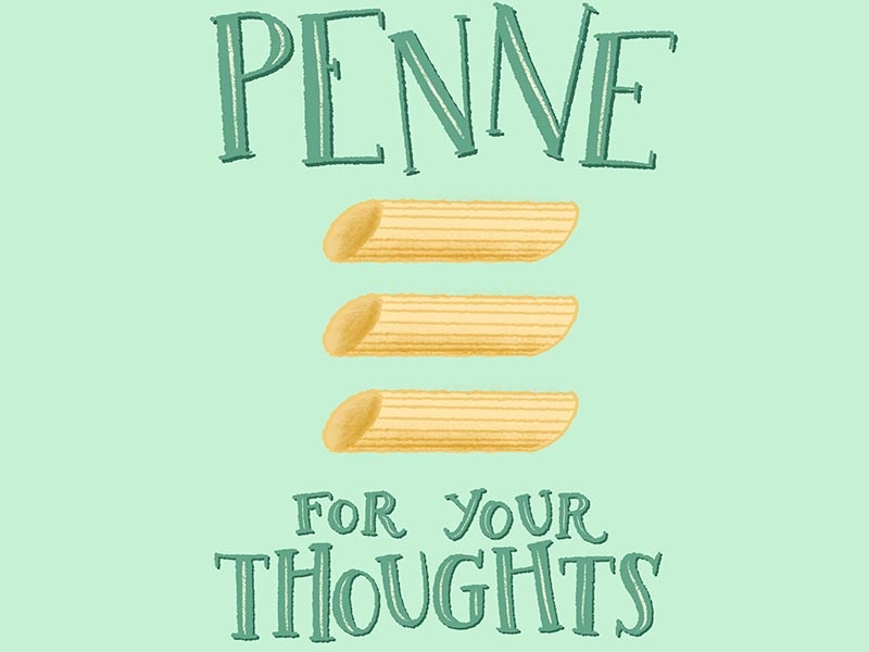Penne for Your Thoughts Pasta Pun Illustration pun illustration cute pun food illustration food pun kitchen pun penne pasta pun pun cute illustration typography drawing lettering handdrawn illustration