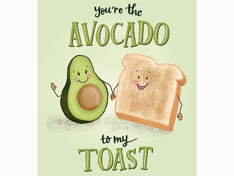 Avocado to My Toast Greeting Card greeting cards food and drink avocado toast cute illustration lettering illustration handdrawn avocados food app food illustration food greeting card food card greeting card avocado
