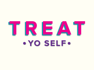 treat yo self by brittany forks dribbble dribbble