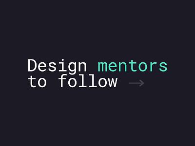 Design mentors to follow → list community code website