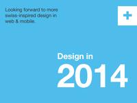 Design in 2014
