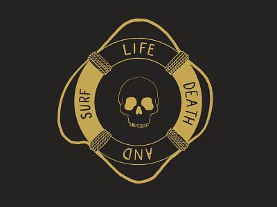 Life Death And Surf lifestyle badge beachy beach surf life death rope life saver line art skull art skulls skull