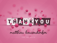 Thanks Matthieu! Hello Dribbble!