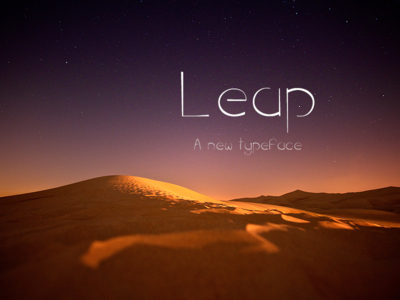 Leap - a light and dreamy typeface